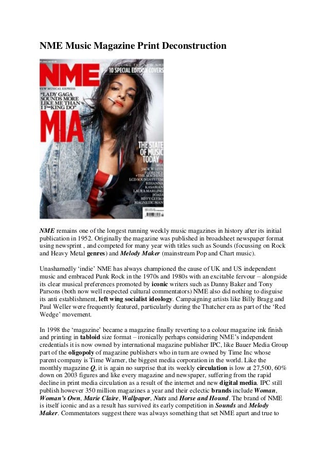 NME Music Magazine Print Deconstruction NME remains one of the longest running weekly music magazines in history after its...