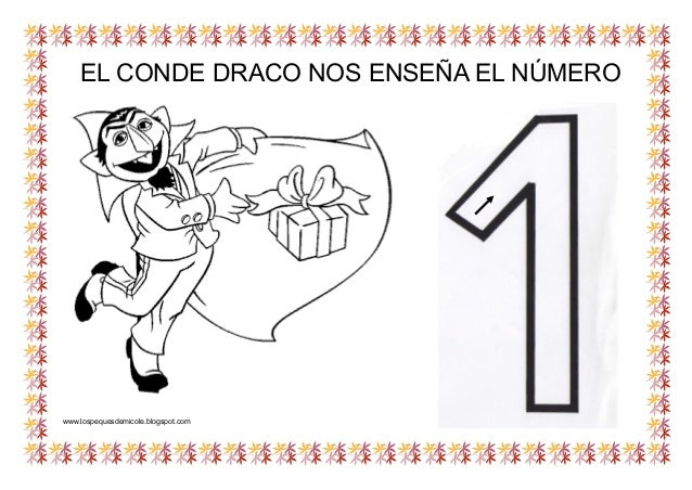 EL CONDE DRACO NOS ENSEÑA EL NÚMERO www.lospequesdemicole.blogspot.com