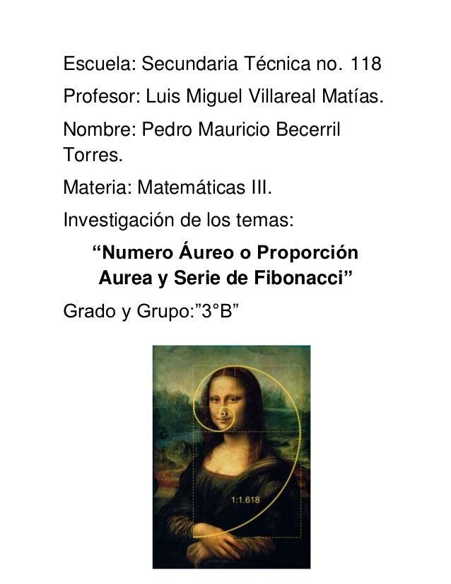 Escuela: Secundaria Técnica no. 118Profesor: Luis Miguel Villareal Matías.Nombre: Pedro Mauricio BecerrilTorres.Materia: M...
