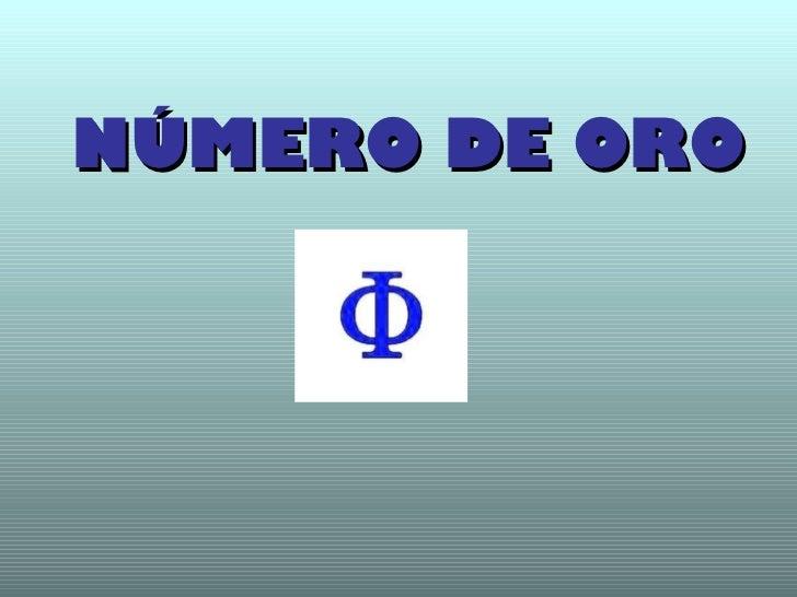 NÚMERO DE ORO