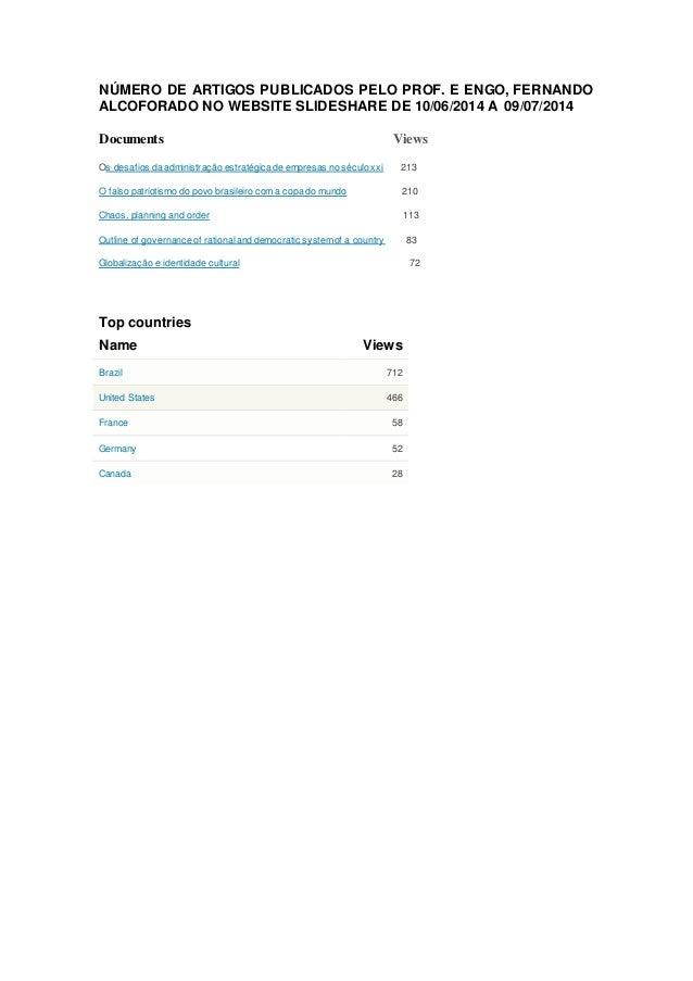NÚMERO DE ARTIGOS PUBLICADOS PELO PROF. E ENGO, FERNANDO ALCOFORADO NO WEBSITE SLIDESHARE DE 10/06/2014 A 09/07/2014 Docum...