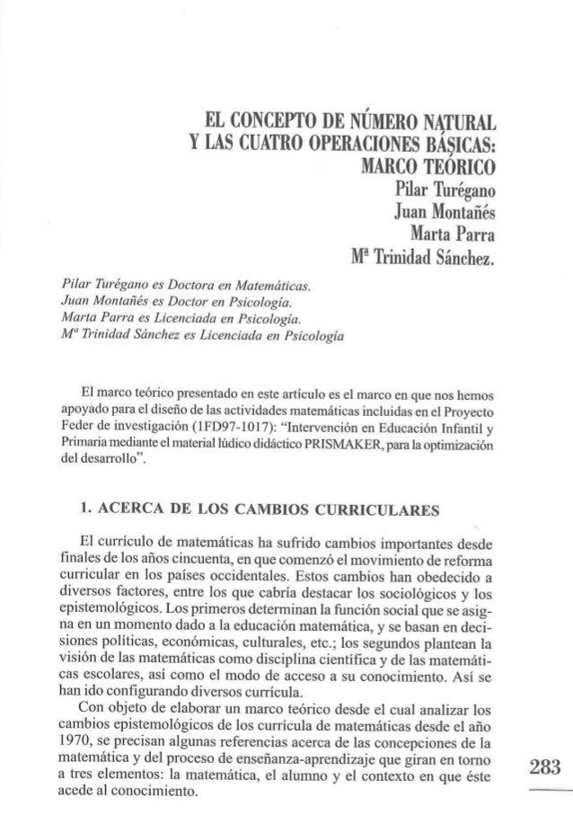 EL CONCEPTO DE NÚMERO NATURAL Y LAS CUATRO OPERACIONES BASICAS:   MARCO TEORICO  Pilar Turégano Juan Montañés Marta Parra ...