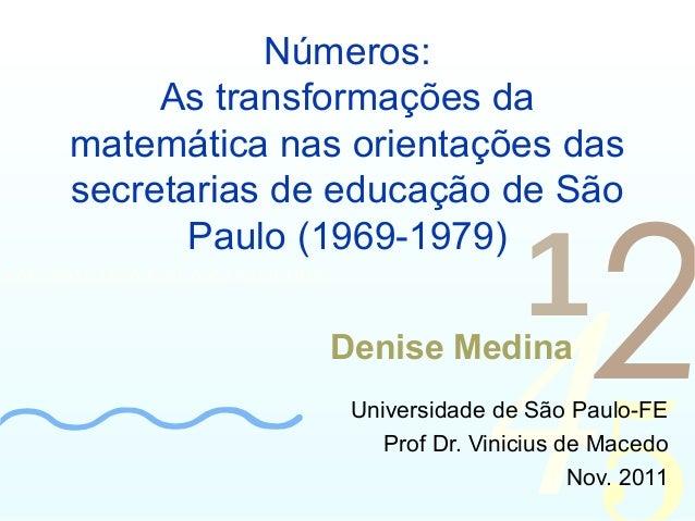 As transformações da  matemática nas orientações das  secretarias de educação de São  425  Números:  Paulo (1969-1979)  00...
