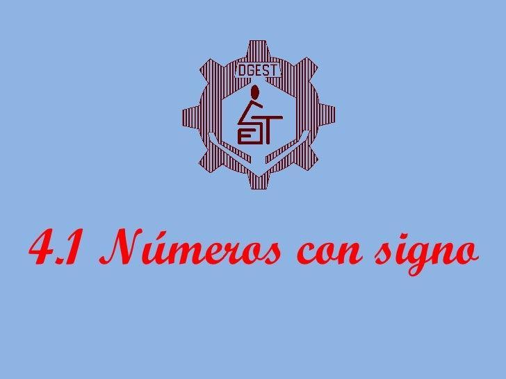 4.1 Números con signo