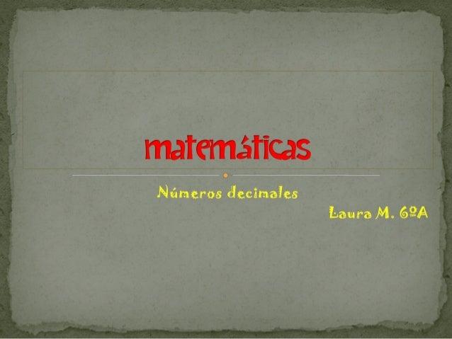 Números decimales Laura 6ºA