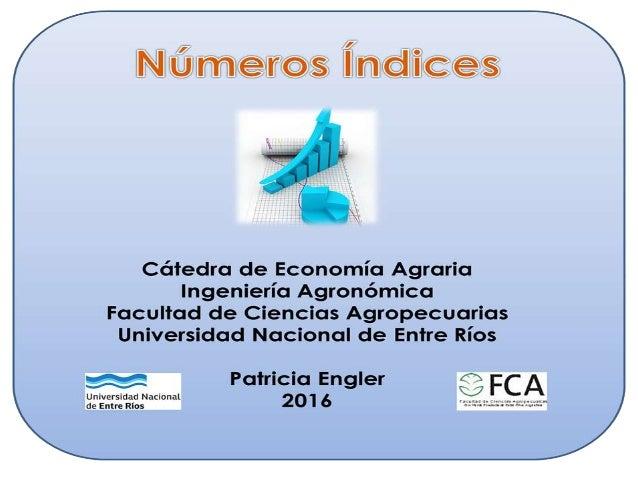 OBJETIVOS • Presentar conceptos básicos de números índice y precios relativos. • Entender la utilidad de los números índic...