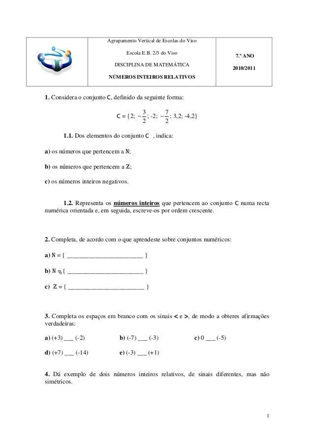 Agrupamento Vertical de Escolas do Viso NÚMEROS INTEIROS RELATIVOS 1. Considera o conjunto C, definido da seguinte forma: ...