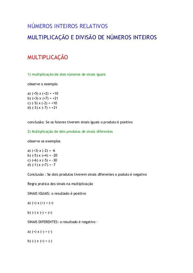 NÚMEROS INTEIROS RELATIVOS MULTIPLICAÇÃO E DIVISÃO DE NÚMEROS INTEIROS MULTIPLICAÇÃO 1) multiplicação de dois números de s...