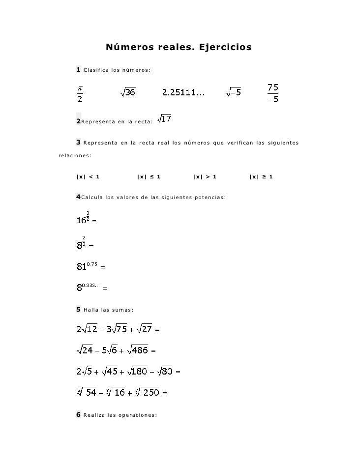 Números reales. Ejercicios     1   Clasifica los números:     2 Representa    en la recta:     3   Representa en la recta ...