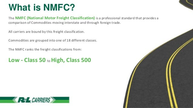 National Motor Freight Classification: A Basic Understanding Slide 2