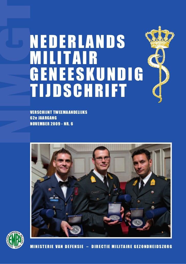 NMG  NEDERLANDS  MILITAIR  GENEESKUNDIG  T IJDSCHRIFT  VERSCHIJNT TWEEMAANDELIJKS  62e JAARGANG  NOVEMBER 2009 - NR. 6  MI...
