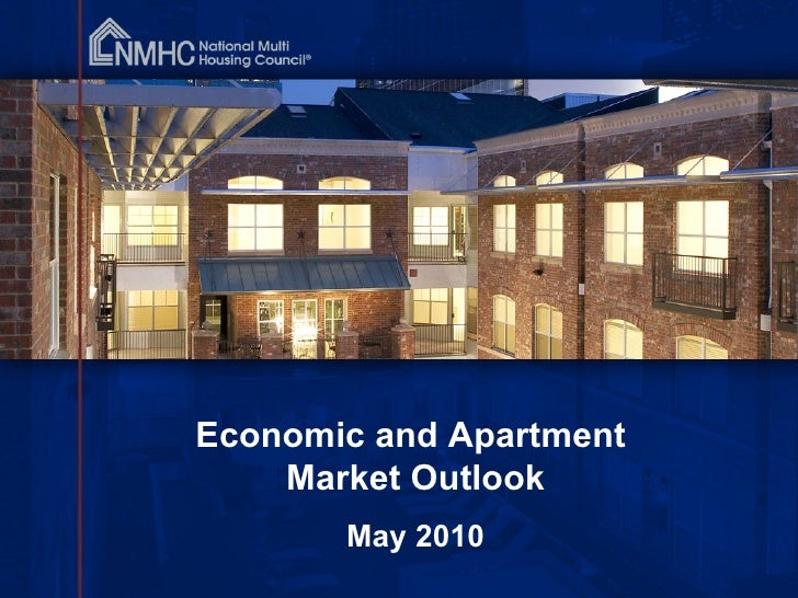 Economic and Apartment  Market Outlook May 2010