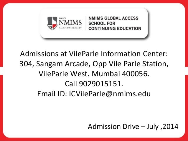 Admissions at VileParle Information Center: 304, Sangam Arcade, Opp Vile Parle Station, VileParle West. Mumbai 400056. Cal...