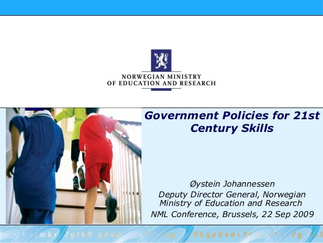 Øystein Johannessen Deputy Director General, Norwegian Ministry of Education and Research NML Conference, Brussels, 22 Sep...
