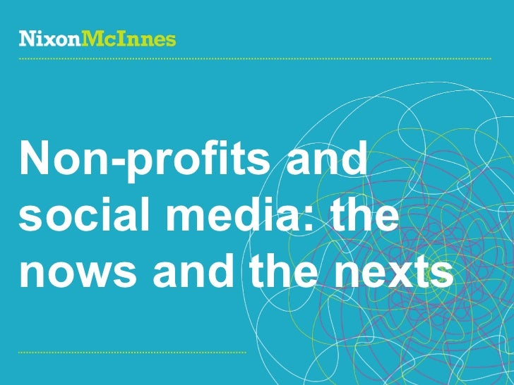 Non-profits and social media: the nows and the nexts