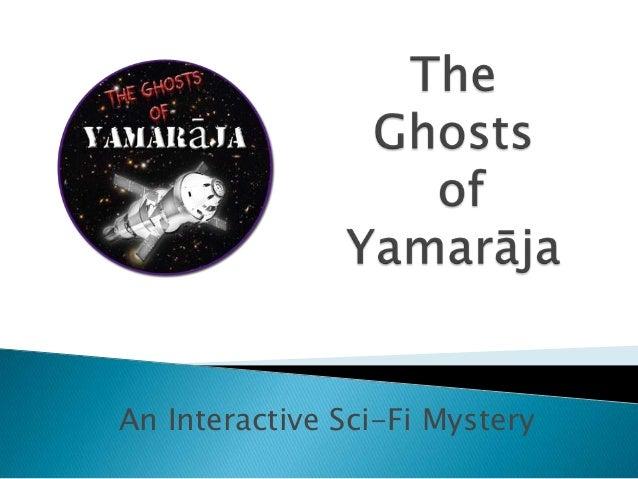 An Interactive Sci-Fi Mystery