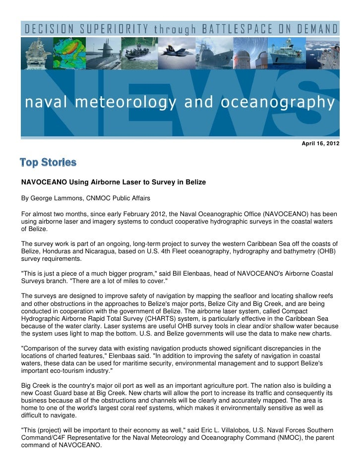 April 16, 2012Top StoriesNAVOCEANO Using Airborne Laser to Survey in BelizeBy George Lammons, CNMOC Public AffairsFor almo...