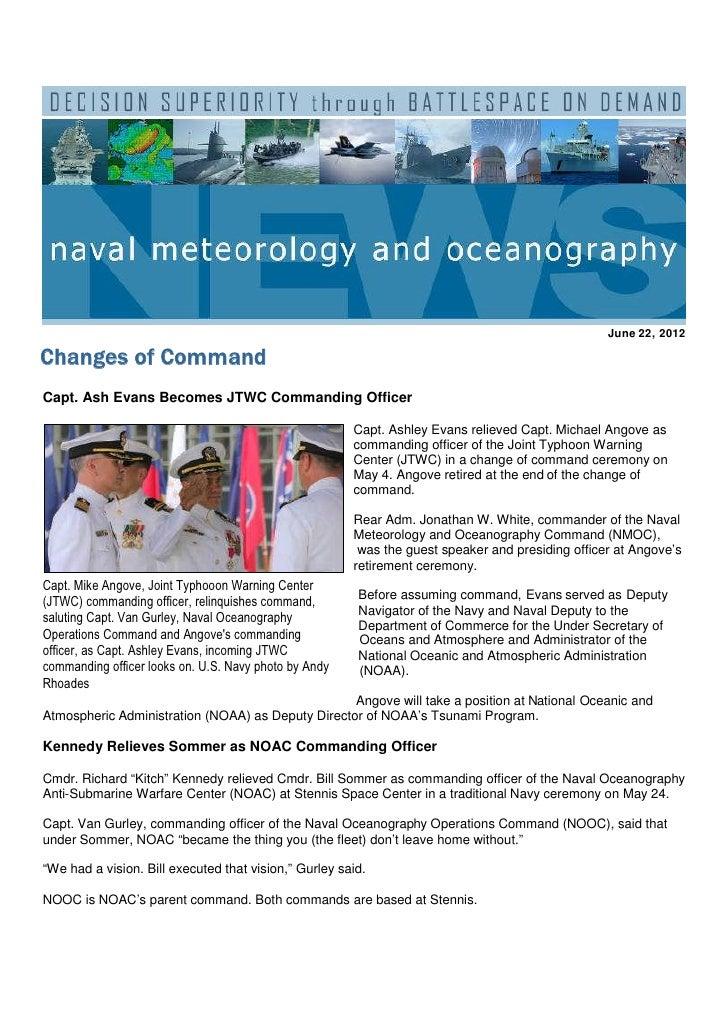 June 22, 2012Changes of CommandCapt. Ash Evans Becomes JTWC Commanding Officer                                            ...