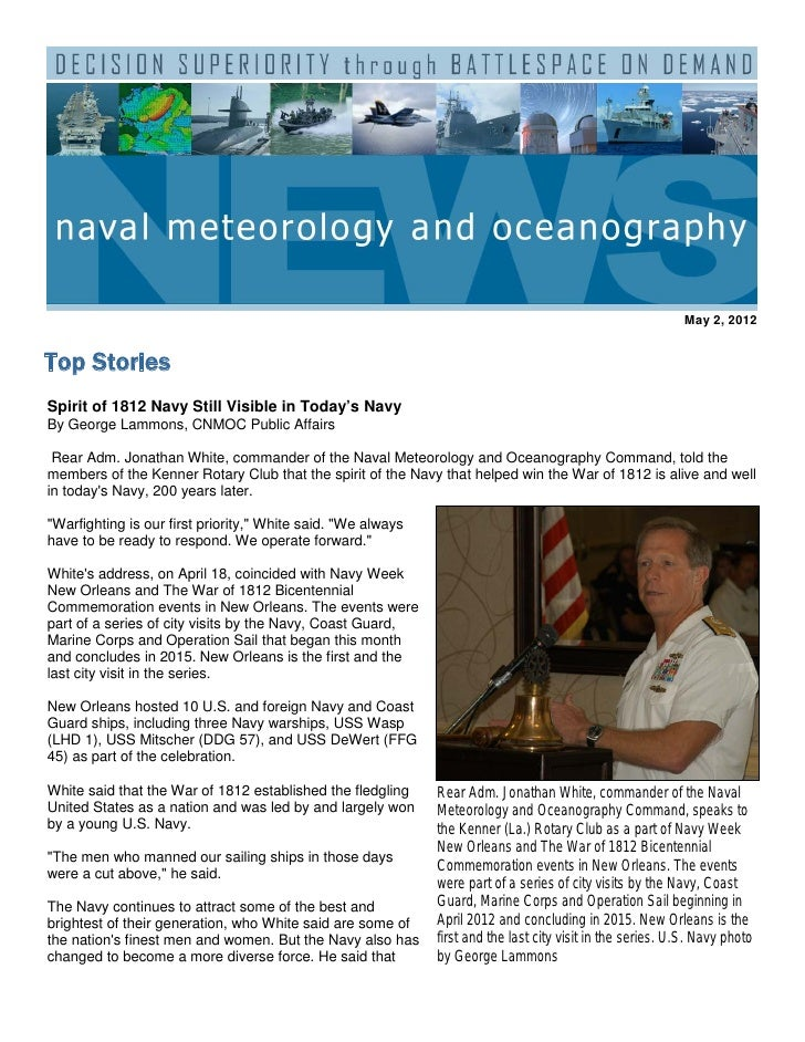 May 2, 2012Top StoriesSpirit of 1812 Navy Still Visible in Today's NavyBy George Lammons, CNMOC Public Affairs Rear Adm. J...