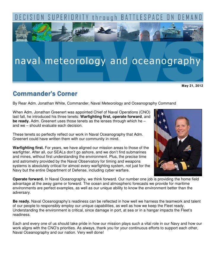 May 21, 2012Commander's CornerBy Rear Adm. Jonathan White, Commander, Naval Meteorology and Oceanography CommandWhen Adm. ...