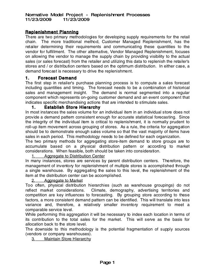 Normative Model Project - Replenishment Processes 11/23/2009     11/23/2009  Replenishment Planning There are two primary ...