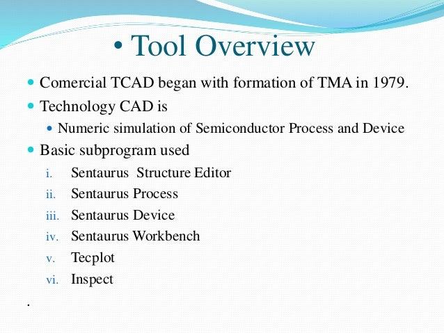 nmos design using synopsys tcad tool rh slideshare net Sentaurus Training TCAD Simulation