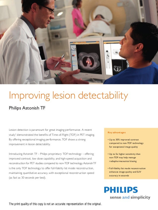 Improving lesion detectabilityPhilips Astonish TFLesion detection is paramount for great imaging performance. A recent    ...