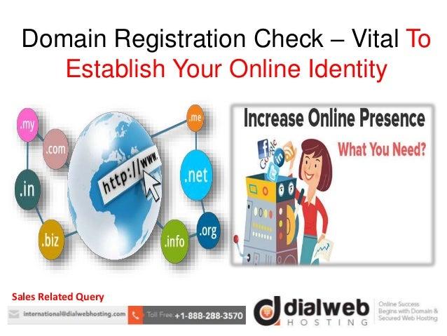 Domain Registration Check Vital To Establish Your Online Identity