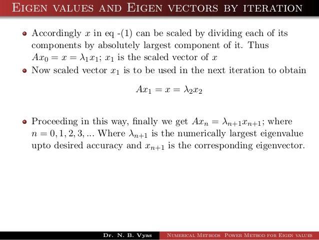 Numerical Methods - Power Method for Eigen values