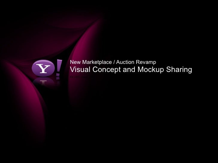 New Marketplace / Auction Revamp Visual Concept and Mockup Sharing Kit UED, June, 2008