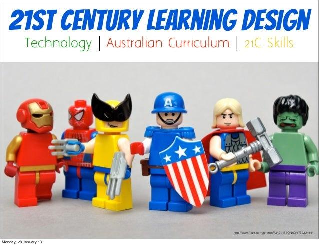 21st Century Learning Design           Technology | Australian Curriculum | 21C Skills                                    ...