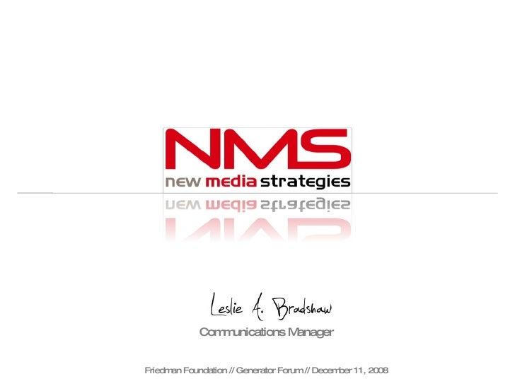 Leslie Bradshaw // NMS // Generator Forum 12.11.08