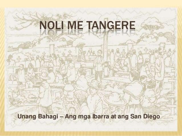 NOLI ME TANGEREUnang Bahagi – Ang mga Ibarra at ang San Diego
