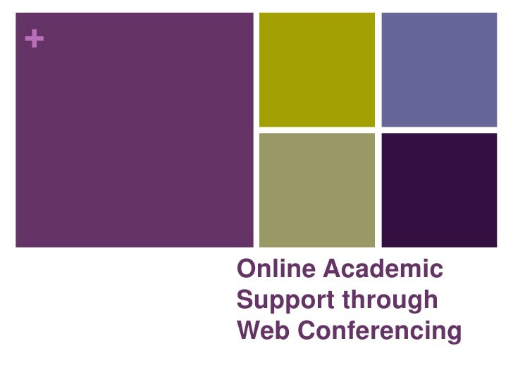 Online Academic Support through Web Conferencing<br />