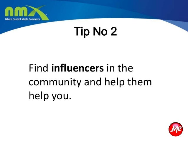 Tip No 3Think of simple, affordable,yet effective marketingcampaigns that really let youshowcase your company'spersonality.