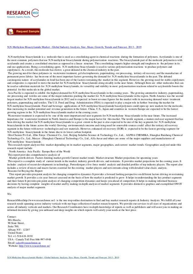 N,N-Methylene Bisacrylamide Market - Global Industry Analysis, Size, Share, Growth, Trends and Forecast, 2013 - 2019 N,N-m...