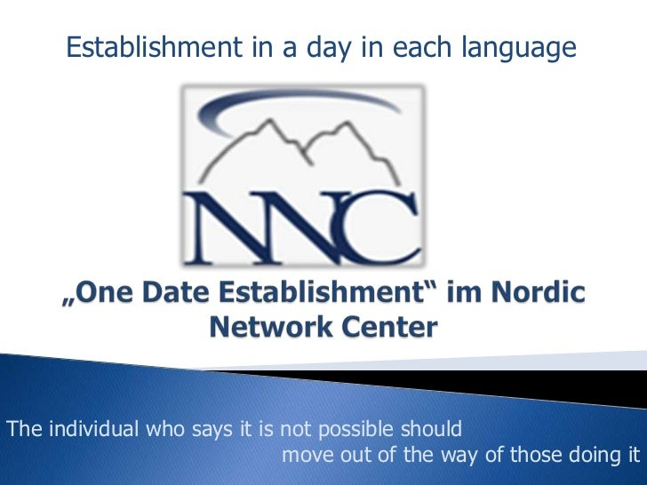 """Establishment in a day in each language<br />""""One Date Establishment"""" imNordic Network Center<br />The individual who says..."""