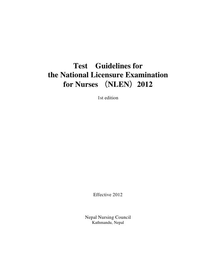 Test Guidelines forthe National Licensure Examination     for Nurses (NLEN)2012               1st edition             Effe...