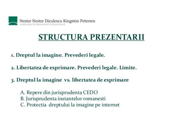 Dreptul la imagine vs Libertatea de exprimare Slide 2