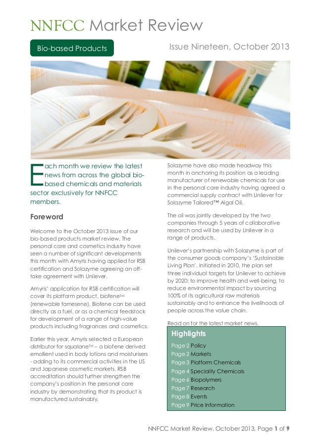 NNFCC Market Review, October 2013, Page 1 of 9 Bio-based Products Highlights Page 2 Policy Page 2 Markets Page 3 Platform ...