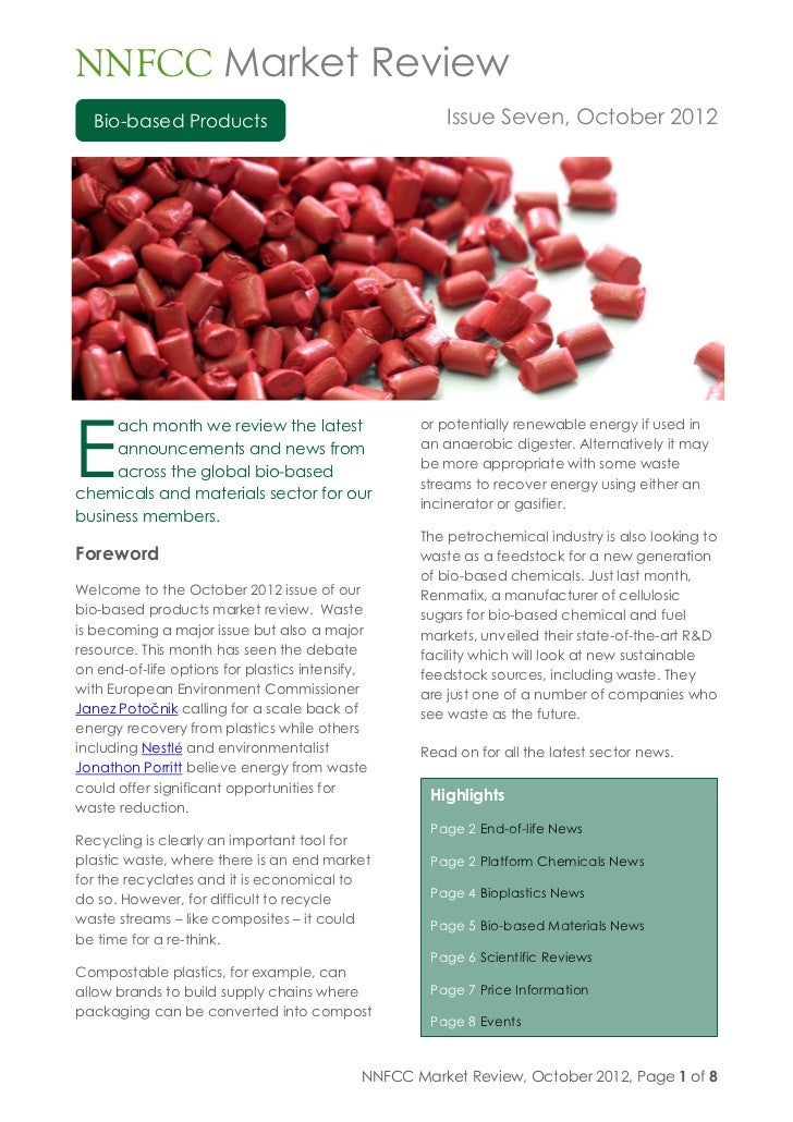 NNFCC Market Review  Bio-based Products                                    Issue Seven, October 2012E     ach month we rev...