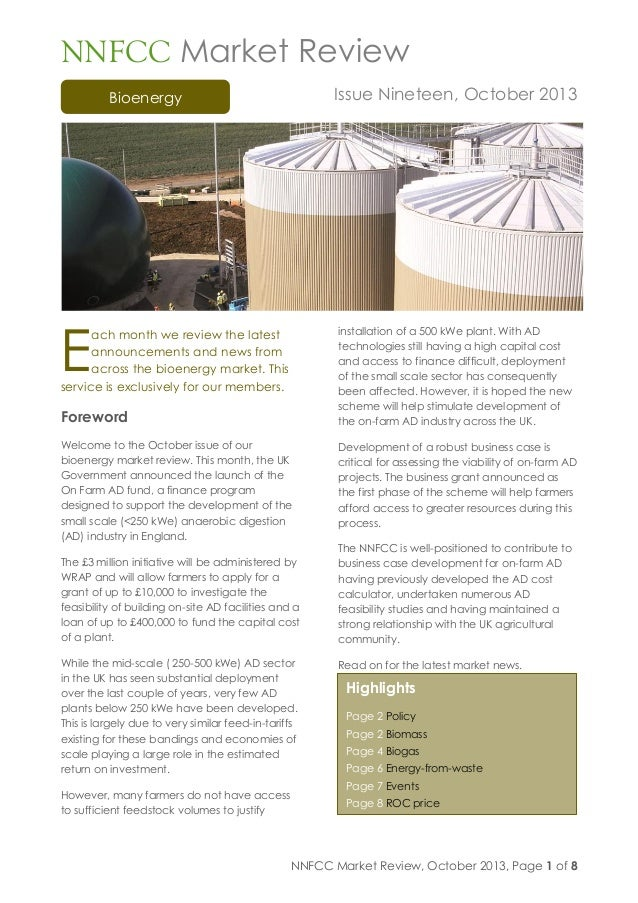 NNFCC Market Review, October 2013, Page 1 of 8 Bioenergy NNFCC Market Review Issue Nineteen, October 2013 ach month we rev...