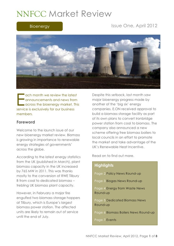 NNFCC Market Review        Bioenergy                                          Issue One, April 2012E      ach month we rev...