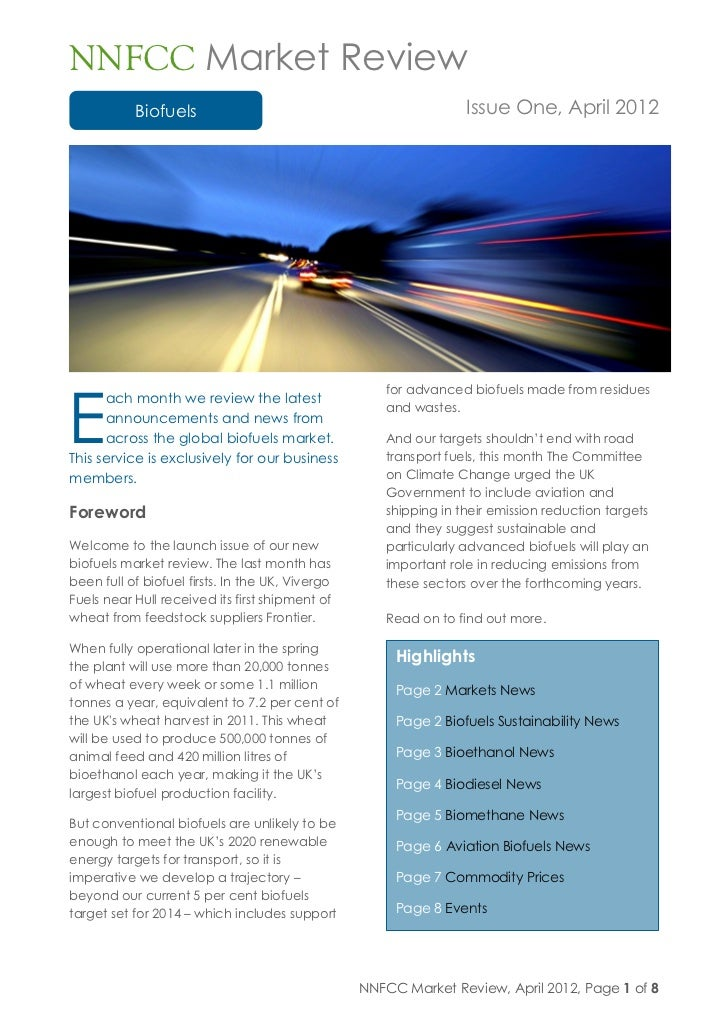 NNFCC Market Review           Biofuels                                               Issue One, April 2012E               ...