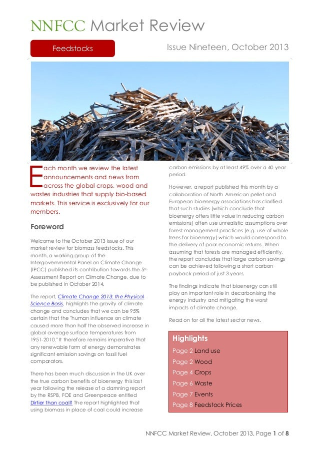 NNFCC Market Review, October 2013, Page 1 of 8 Feedstocks Highlights Page 2 Land use Page 2 Wood Page 4 Crops Page 6 Waste...