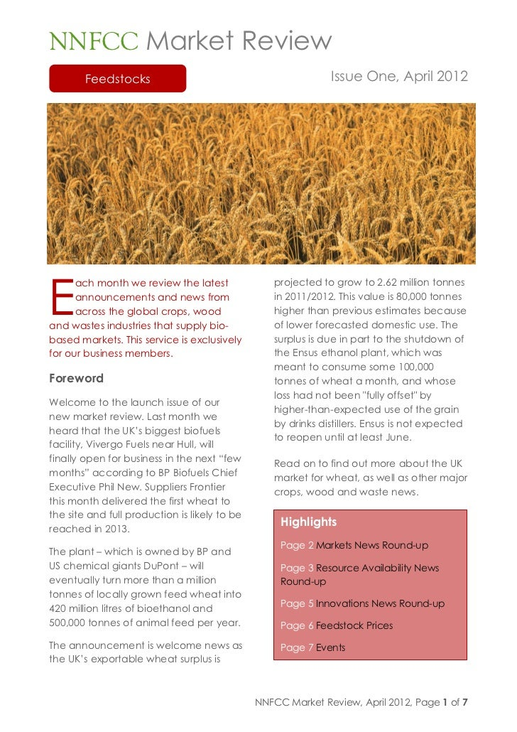 NNFCC Market Review        Feedstocks                                            Issue One, April 2012E      ach month we ...