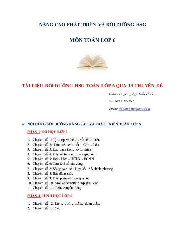 NÂNG CAO PHÁT TRIỂN VÀ BỒI DƯỠNG HSG  MÔN TOÁN LỚP 6  TÀI LIỆU BỒI DƯỠNG HSG TOÁN LỚP 6 QUA 13 CHUYÊN ĐỀ  Giáo viên giảng ...