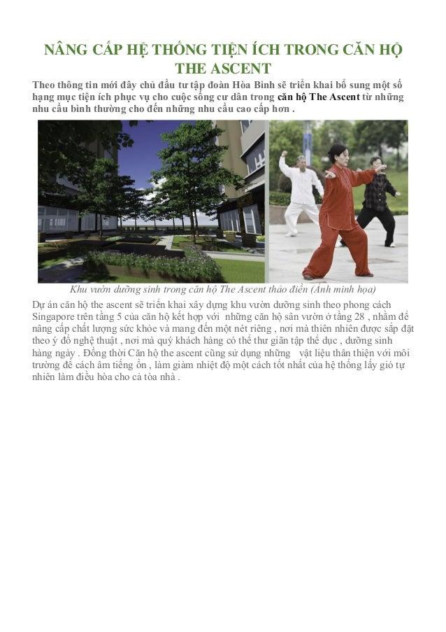 NÂNG CẤP HỆ THỐNG TIỆN ÍCH TRONG CĂN HỘ THE ASCENT Theo thông tin mới đây chủ đầu tư tập đoàn Hòa Bình sẽ triển khai bổ su...