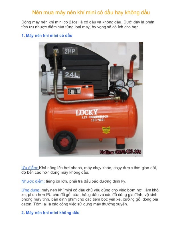 Nên mua máy nén khí mini có dầu hay không dầu Dòng máy nén khí mini có 2 loại là có dầu và không dầu. Dưới đây là phân tíc...