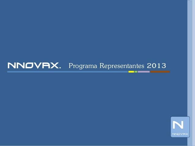 nnovax. Programa Representantes 2013